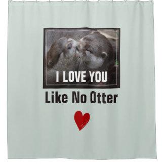 I Love You Like No Otter Cute Photo