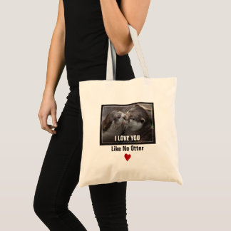 I Love You Like No Otter Cute Photo Tote Bag