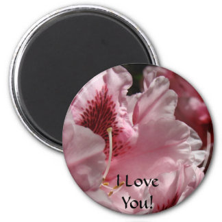 I Love You! Magent gits Pink Rhododendron Rhodies 2 Inch Round Magnet