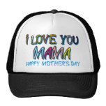 I Love You Mama Shirts Trucker Hat