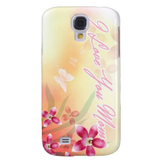 I Love You Mom Samsung Galaxy S4 Cases