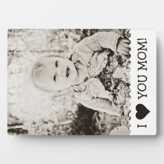 I Love You Mom Custom Display Plaques