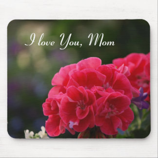 I love You, Mom Mouse Pad
