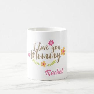 I love you mommy flowers personalize coffee mug