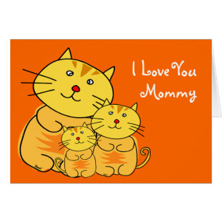 I Love You Mommy Mother's Day Cat Card