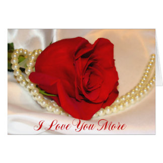 I Love You More Card