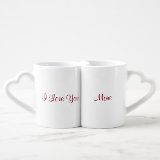 I Love You More Coffee Mug Set