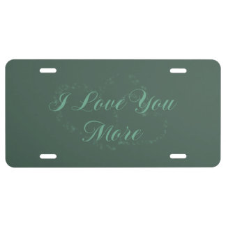 I Love You More License Plate