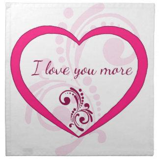I love you more napkin