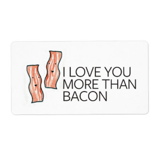 I Love you More Than Bacon Shipping Label