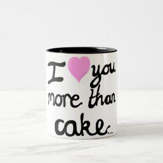 I Love You More Than Cake Mug