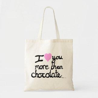 I love You More Than Chocolate Bag