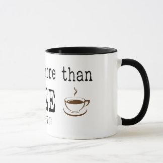 """""""I love you more than coffee"""" Mug"""