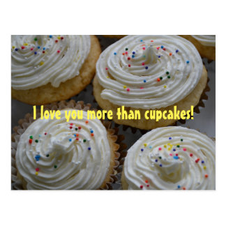 I love you more than...Cupcakes Postcard
