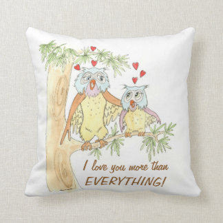 I love you more than everything owl pillow