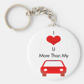 I love you more than my car in red by mobo basic round button keychain