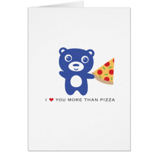 """I love you more than pizza- 5x7"""" Love card"""
