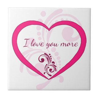 I love you more tile