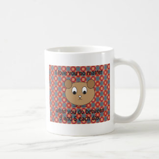 I love you no matter what mug