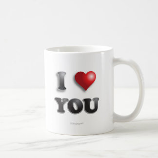 I LOVE YOU!!! Positive Message Good Happy Feelings Coffee Mug