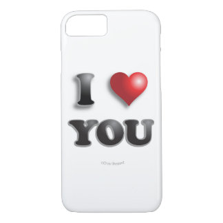 I LOVE YOU!!! Positive Message Good Happy Feelings iPhone 7 Case