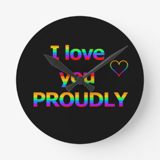 I love you proudly clock