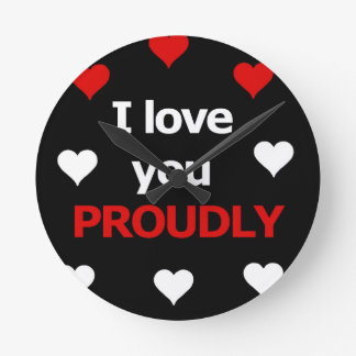 I love you proudly wallclock