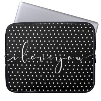 I love you,quote laptop sleeve