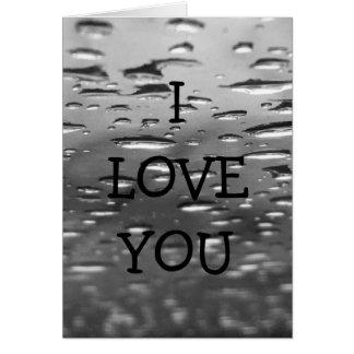 I LOVE YOU Raindrops Card