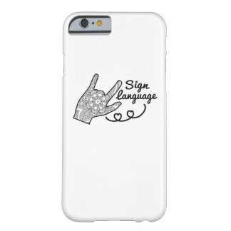 I Love You Sign Language deaf culture Pride deaf Barely There iPhone 6 Case
