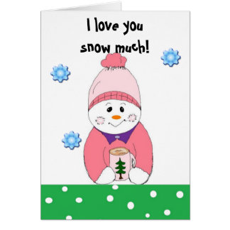 I love you snow much... greeting card