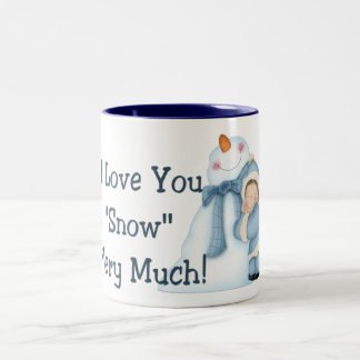"""I Love You """"Snow"""" Very Much! - Holiday Coffee Mug"""