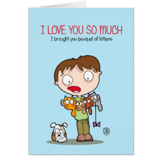 I love you so much! card