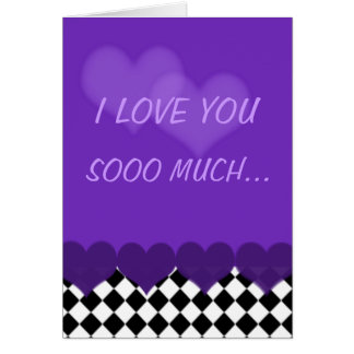 I love you so much purple with checks and hearts greeting card