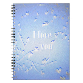 I love you.. spiral notebook