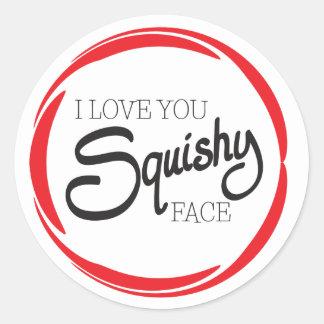 I Love You Squishy Face Classic Round Sticker