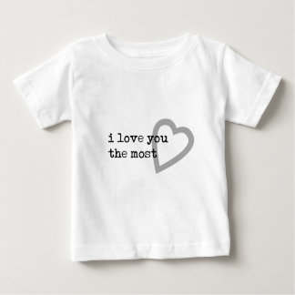 i love you the most cute heart shirt
