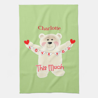 I Love You This Much Cute Teddy Bear Personalized Kitchen Towel