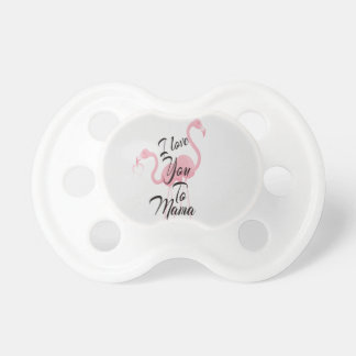 I love you to mama baby pacifiers