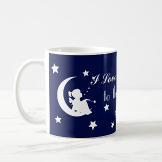 I Love You to the Moon and Back - Beautiful Mug! Coffee Mug