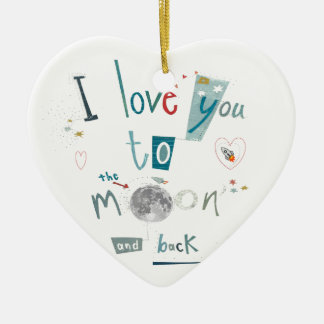 I love you to the moon and back ceramic ornament