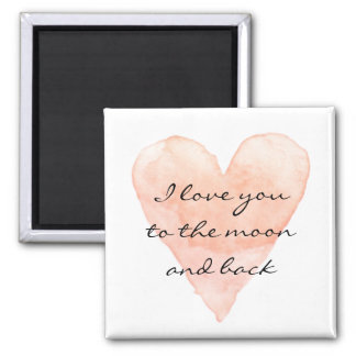 I love you to the moon and back fridge magnet