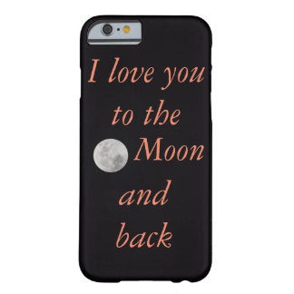 """""""I love you to the moon and back"""" iPhone case"""