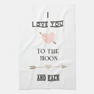 I love you to the moon and back kitchen towels