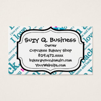 I Love You to the Moon and Back Mothers Day Gifts Business Card