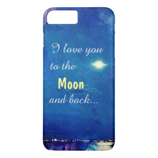 I Love You To The Moon And Back Nightsky PhoneCase iPhone 8 Plus/7 Plus Case