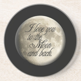 I Love You to the Moon and Back Realistic Lunar Coaster
