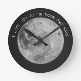 I Love You To The Moon and Back Starry Sky Round Clock
