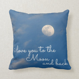 I Love You To The Moon and Back Throw Pillows