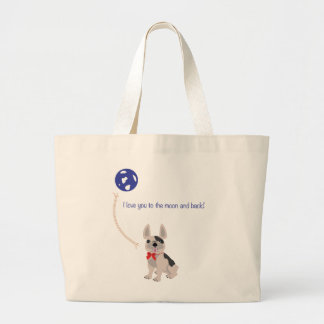 I love you to the moon and back Tot! Large Tote Bag